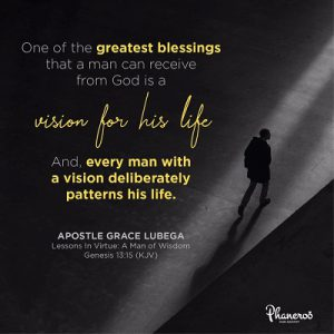 496e9aebd5be One of the greatest blessings that a man can receive from God is a vision  for his life.