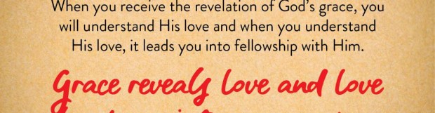 The Grace, Love And Fellowship